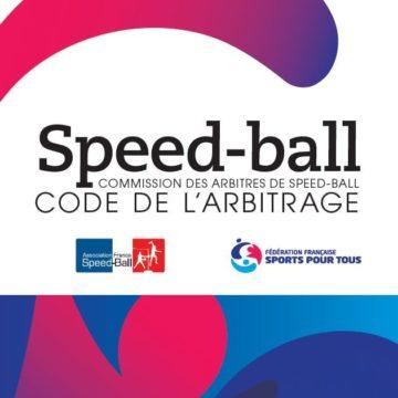 Règlement de l'arbitrage au Speed-Ball en France.